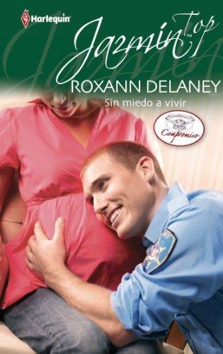 Sin miedo a vivir Roxann Delaney