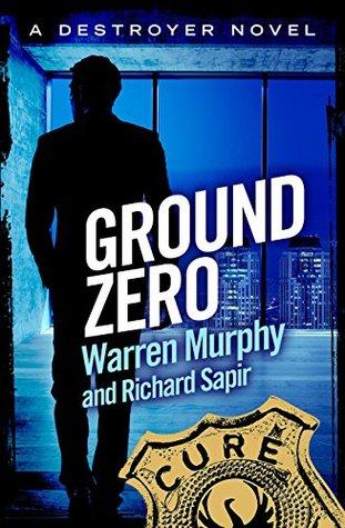 Ground Zero: Number 84 in Series  by  Richard Sapir