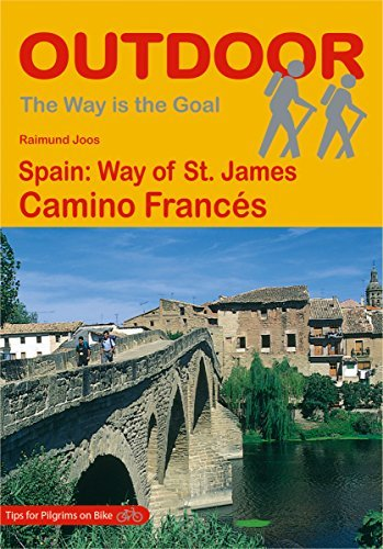 Spain: Way of St. James Camino Francés (The Way is the Goal Book 23) Raimund Joos