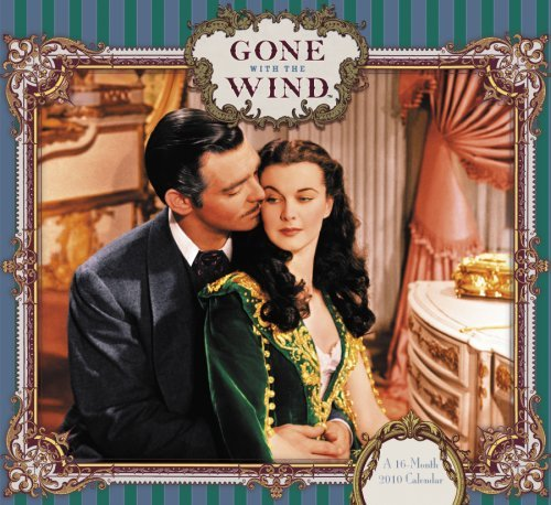 NOT A BOOK Gone With The Wind 2010 Wall Calendar  by  NOT A BOOK