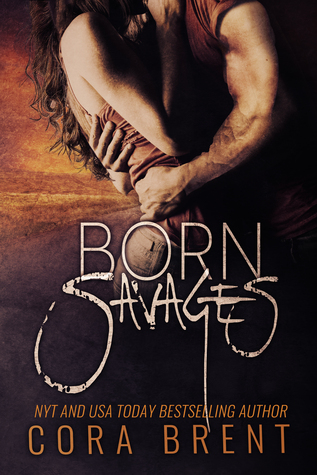 Born Savages  by  Cora Brent
