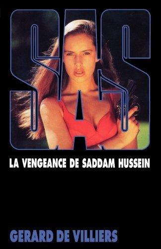 SAS 103 La vengeance de Saddam Hussein  by  Gérard de Villiers