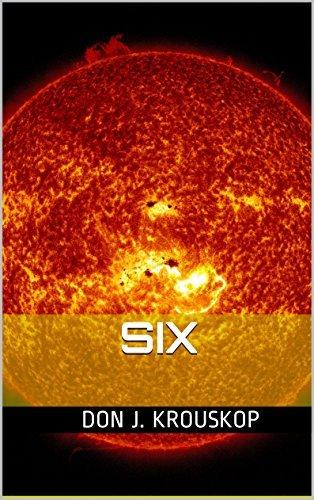 SIX  by  Don J. Krouskop