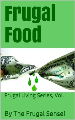 Frugal Food (Frugal Living Series Book 1)  by  The Frugal Sensei