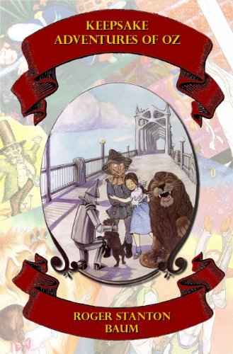 Keepsake Adventures of Oz  by  Roger Stanton Baum