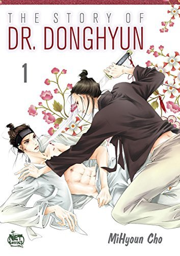 The Story of Dr. Donghyun Vol.1  by  Mihyoun Cho