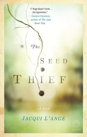 The Seed Thief  by  Jacqui LAnge