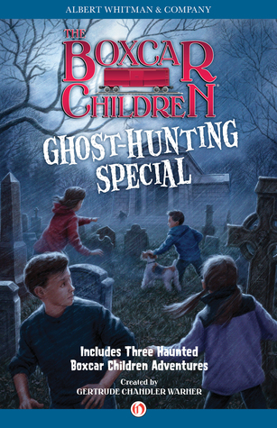 Ghost-Hunting Special Gertrude Chandler Warner