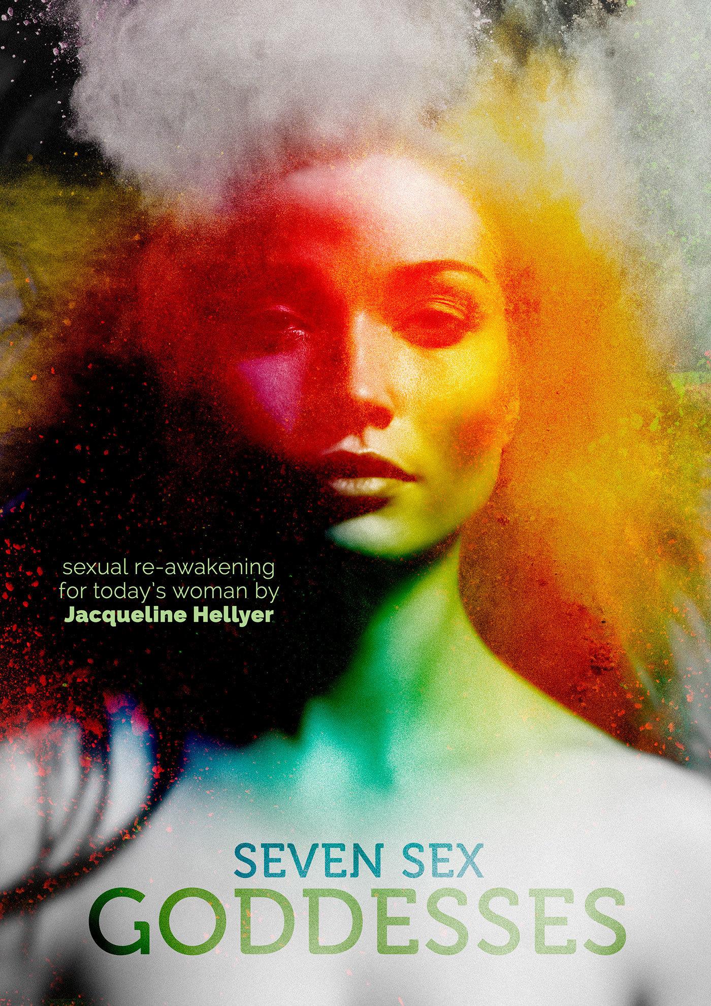 Seven Sex Goddesses  by  Jacqueline Hellyer