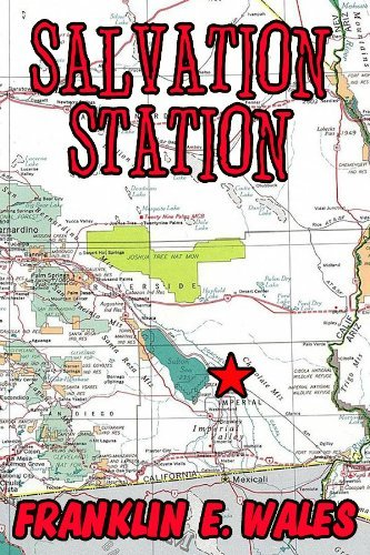 SALVATION STATION a short story  by  Franklin E. Wales