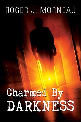 Charmed Darkness by Roger J. Morneau