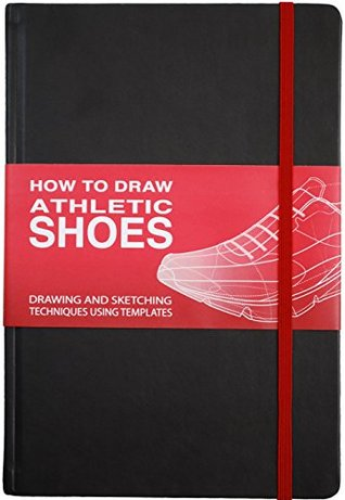 Render Demo How To Draw ATHLETIC SHOES: Drawing and Sketching Shoes using templates and guidelines.  by  Mark Kokavec