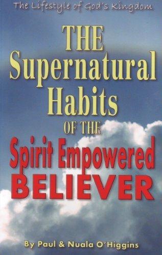 THE SUPERNATURAL HABITS Paul OHiggins