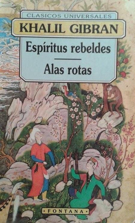 Espíritus Rebeldes / Alas Rotas Kahlil Gibran