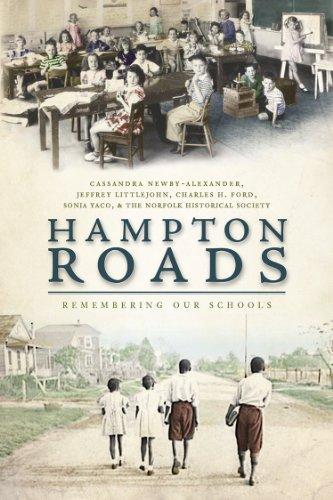Hampton Roads: Remembering Our Schools Sonia Yaco