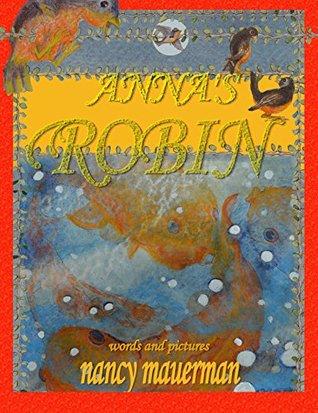 Annas Robin  by  Nancy Mauerman