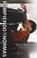 rompiendo las normas (Pushing the Limits, #1) Katie McGarry