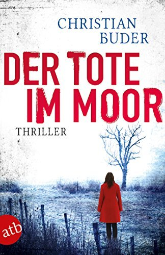 Der Tote im Moor  by  Christian Buder