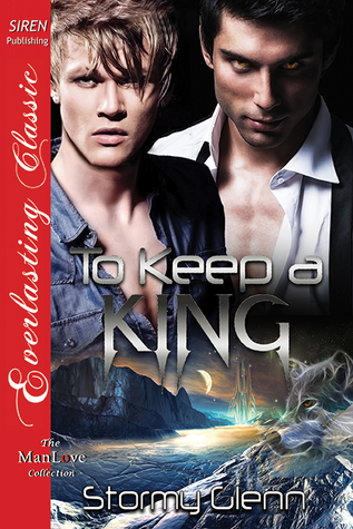 To Keep a King (Venusian Trilogy #2) Stormy Glenn