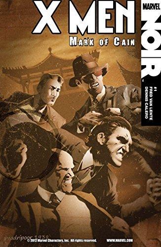 X-Men Noir: Mark of Cain #1 (of 4) (X-Men Noir: Mark of Cain Vol. 1)  by  Fred Van Lente