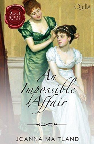 An Impossible Affair / Marrying the Major / Rakes Reward Joanna Maitland