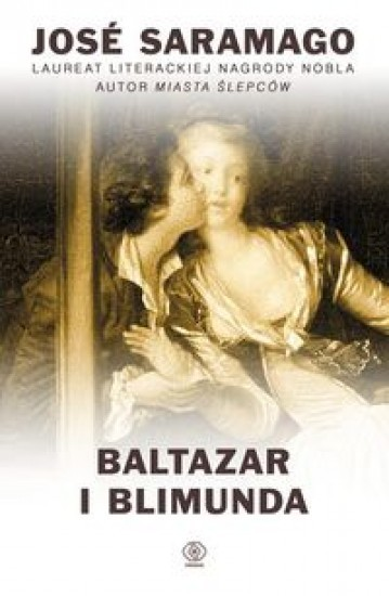 Baltazar i  Blimunda José Saramago