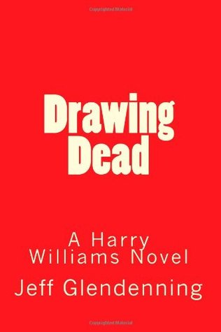 Drawing Dead  by  Jeff Glendenning