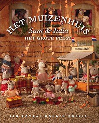 Het Muizenhuis, Sam & Julia - Het Grote Feest Karina Schaapman