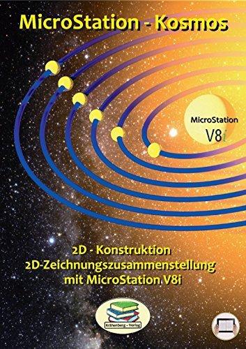 2D-Zeichnungszusammenstellung mit MicroStation V8i: Die Vorbereitung zum Plotten mit der Zeichnungszusammenstellung (MicroStation-Kosmos 32)  by  Stefan Leybold