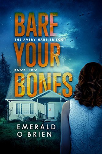 Bare Your Bones (The Avery Hart Trilogy Book 2)  by  Emerald OBrien