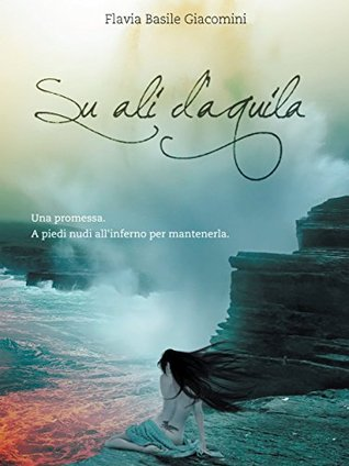 Su ali daquila  by  Flavia Basile Giacomini