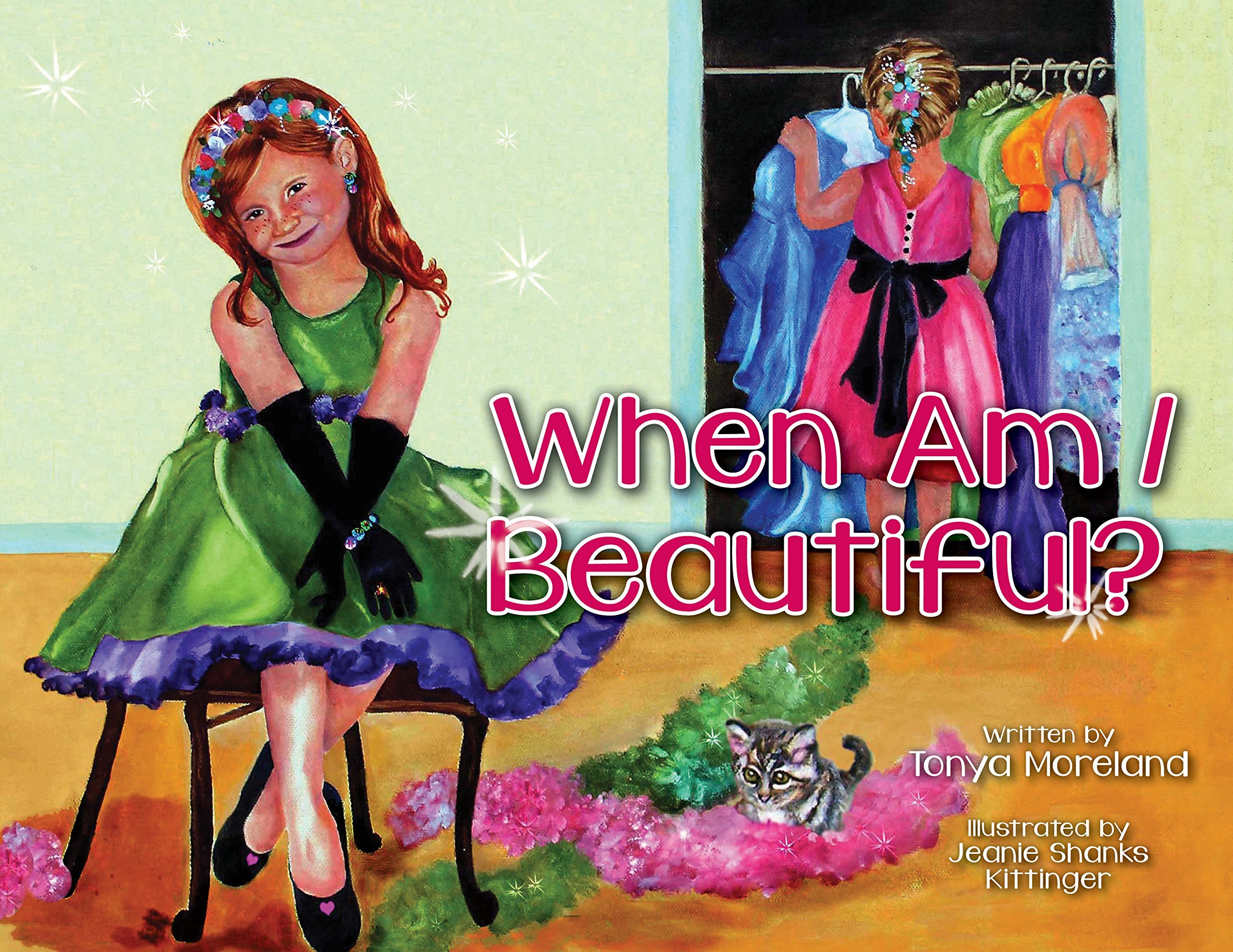 When Am I Beautiful? Tonya Moreland