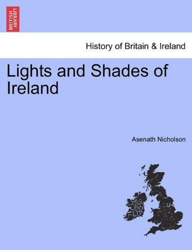 Lights and Shades of Ireland Asenath Nicholson