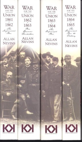 War for the Union (the union, 1-4)  by  Allan Nevins
