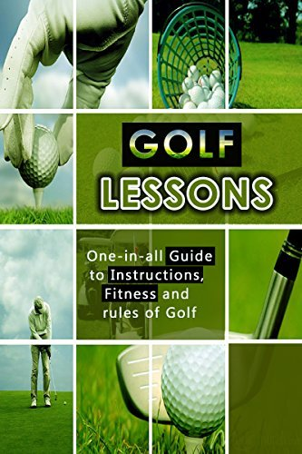 Golf Lessons: All-in-one Guide containing Golf Instructions, Golf Fitness and basic Rules of Golf Joff Hamming