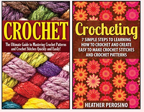 Crochet: 2 in 1 Crochet for Beginners Crash Course Box Set: Book 1: Crochet + Book 2: Crocheting Jennifer Martison