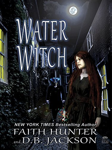 Water Witch  by  Faith Hunter
