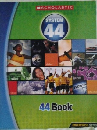 44 Book, Enterprise Edition, System 44 (System 44)  by  Inc. Scholastic