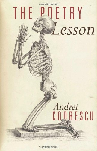 The Poetry Lesson Andrei Codrescu