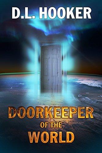 Doorkeeper of the World  by  D L Hooker