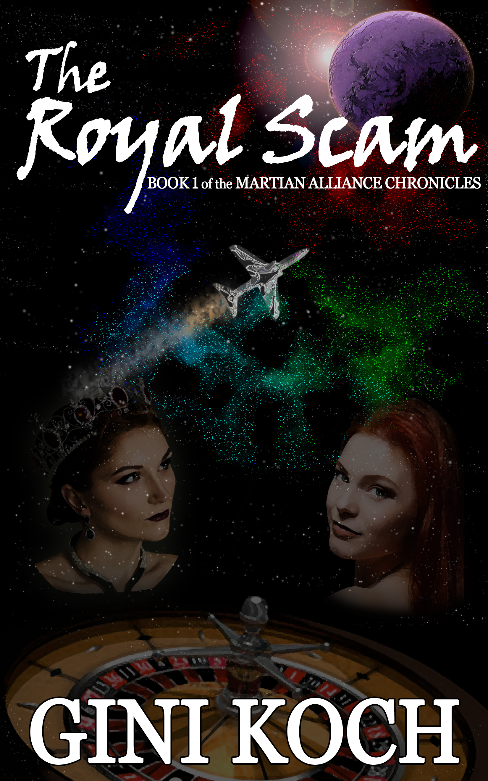 The Royal Scam: Book One of the Martian Alliance Chronicles Gini Koch