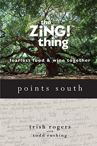 the ZiNG! thing - Points South  by  Patricia Rogers