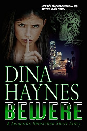 Bewere (Leopards Unleashed #3.5)  by  Dina Haynes
