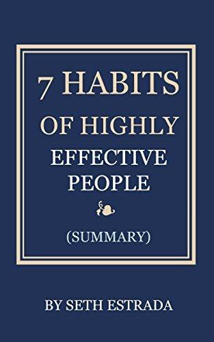 7 HABITS OF HIGHLY EFFECTIVE PEOPLE Seth Estrada