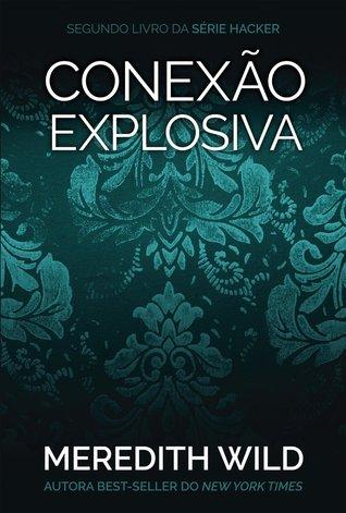 Conexão Explosiva  by  Meredith Wild