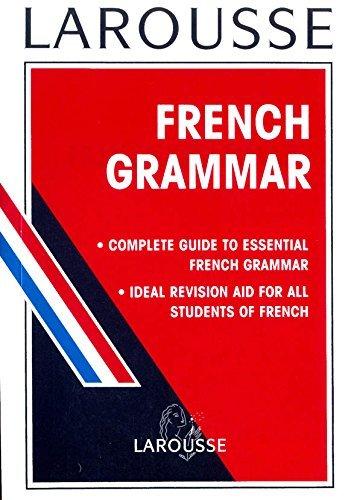 Larousse French Grammar  by  Larousse