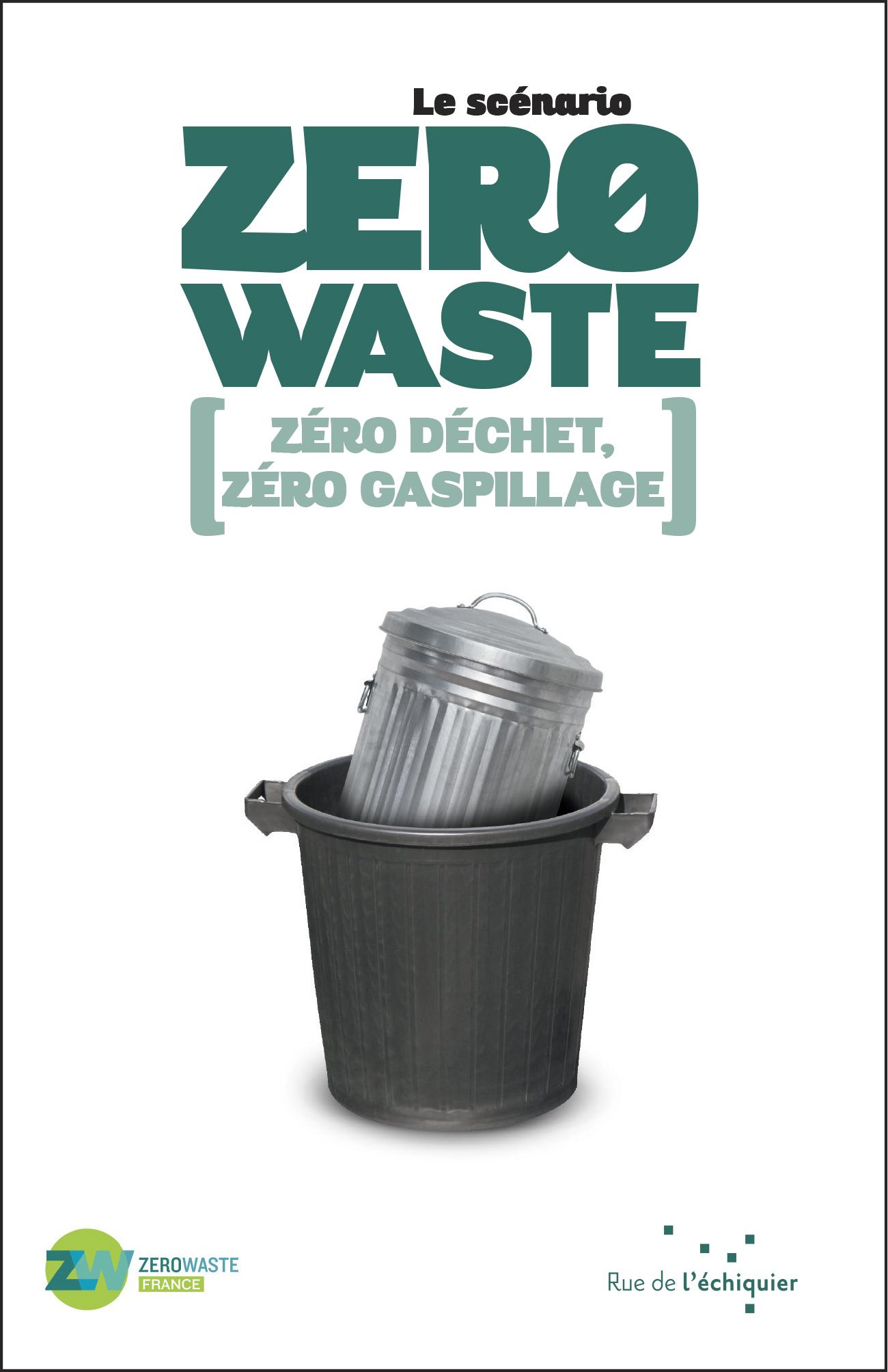 Le Scenario Zéro Waste Zero Waste France