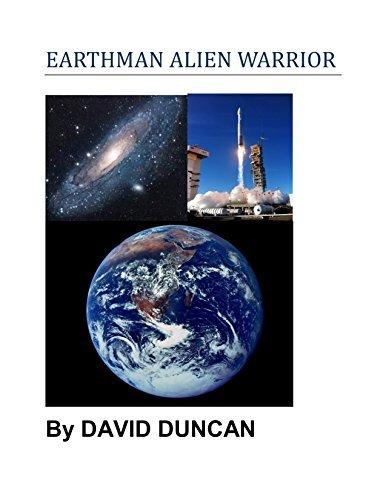 EARTHMAN ALIEN WARRIOR David Duncan
