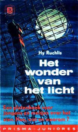 Het wonder van het licht  by  Hy Ruchlis