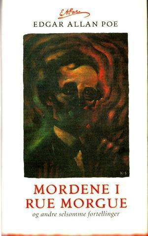 Mordene i Rue Morgue og andre selsomme fortellinger  by  Edgar Allan Poe